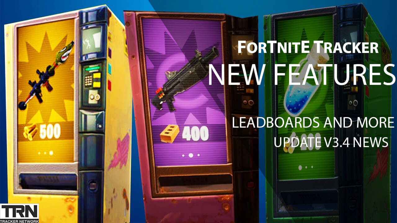 New Fortnite Tracker Features And Fortnite Update News Article