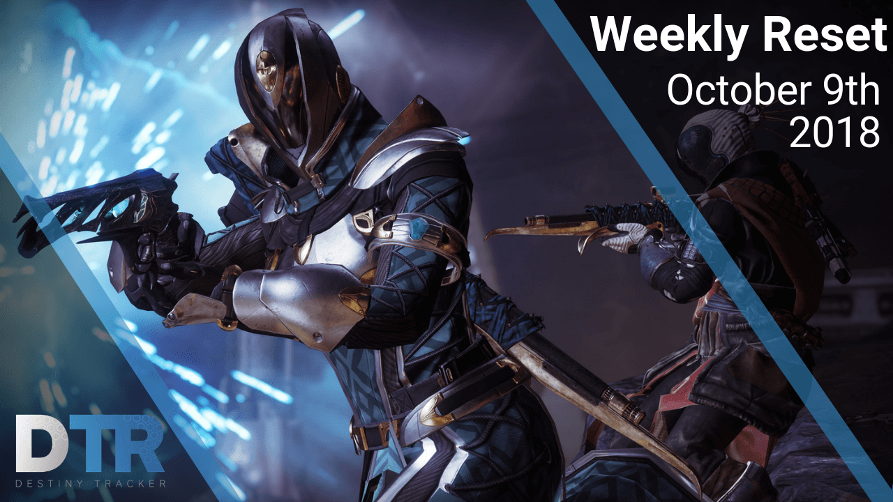 Weekly Reset October 9th, 2018