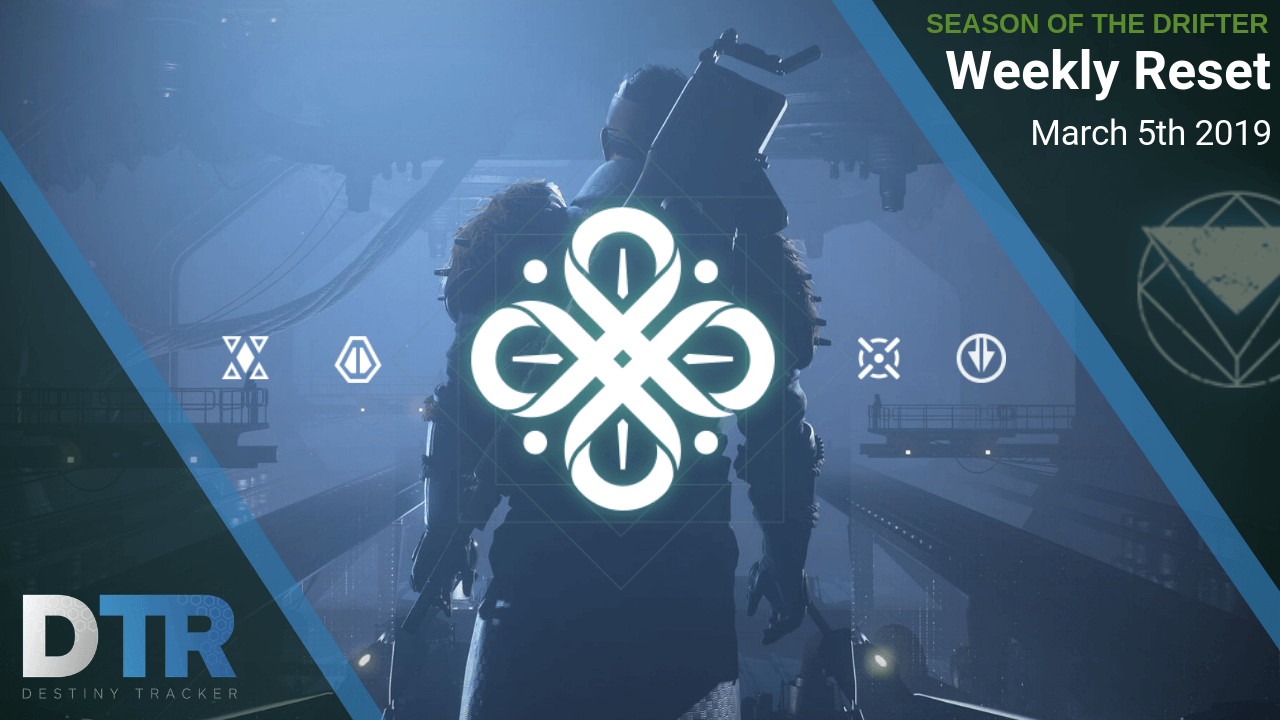 Weekly Reset for March 5th - Season of the Drifter