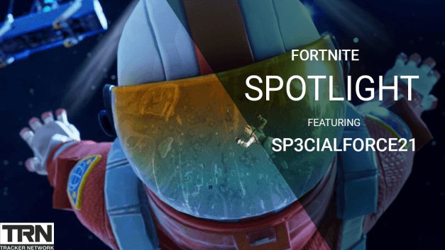 Fortnite Tracker Spotlight Featuring Sp3cialforce21