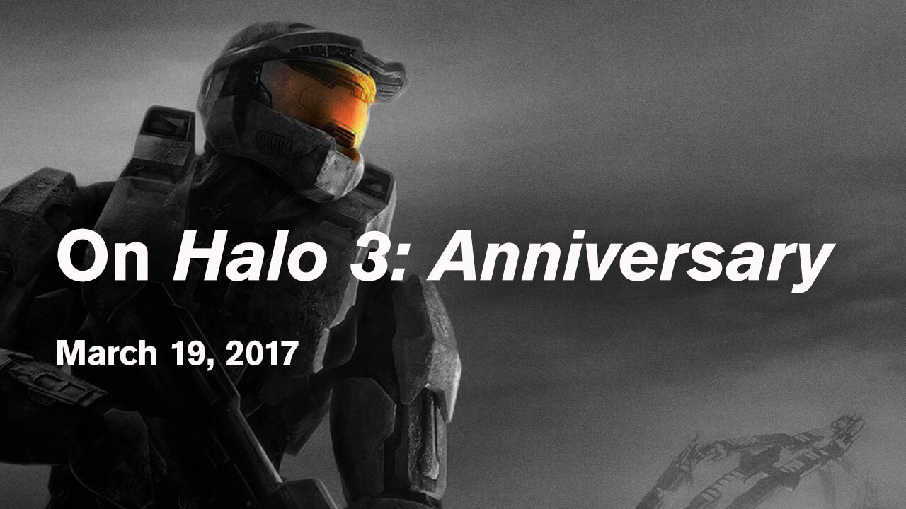On Halo 3: Anniversary