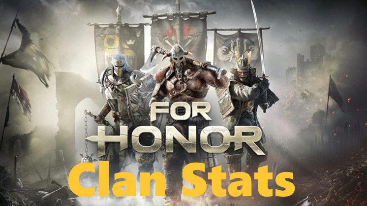 For Honor Stats, Leaderboards, & More!